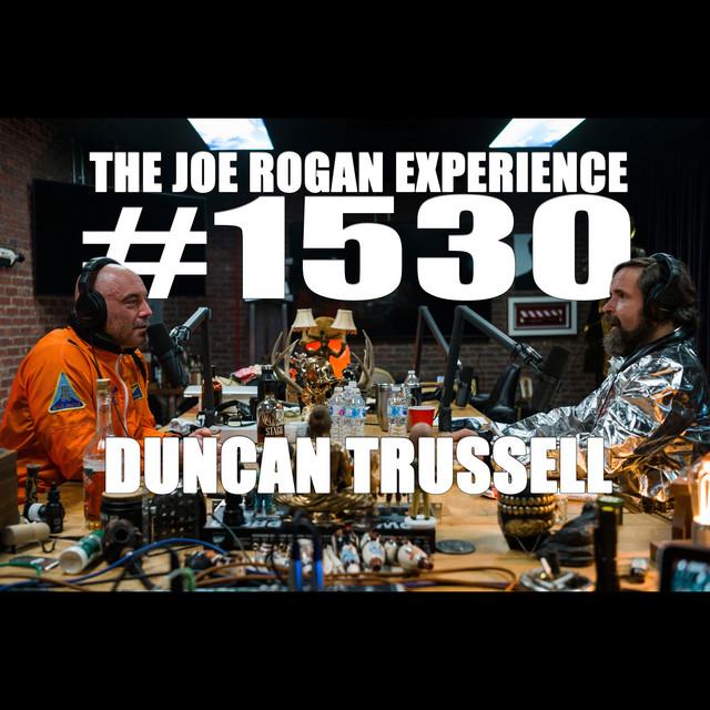 #1530 - Duncan Trussell