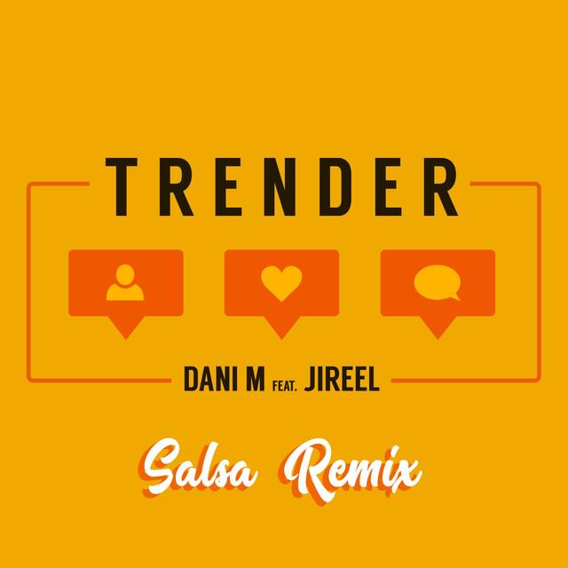 Trender (Salsa Remix)