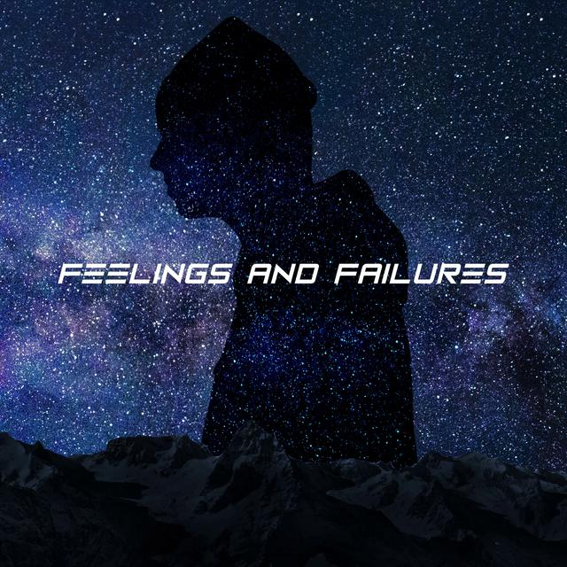 Feelings and Failures