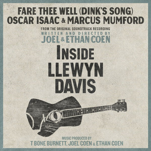 Oscar Isaac, Marcus Mumford Fare Thee Well (Dink's Song) cover