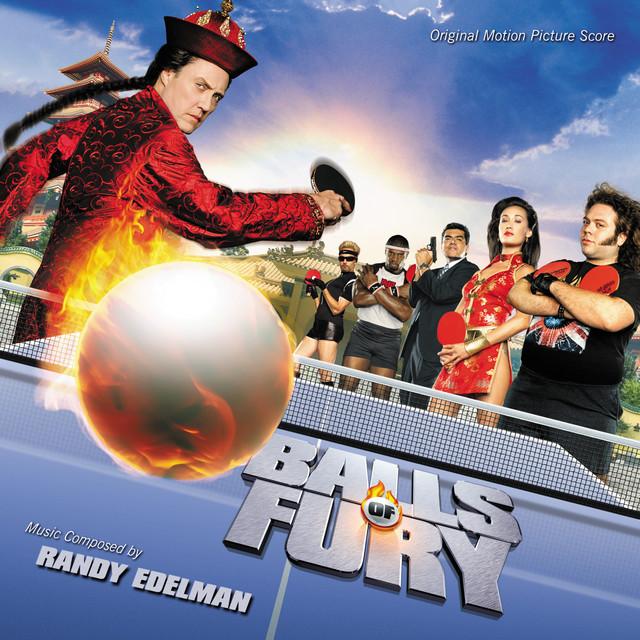 Balls Of Fury (Original Motion Picture Score)