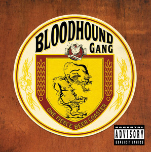 One Fierce Beer Coaster - Bloodhound Gang