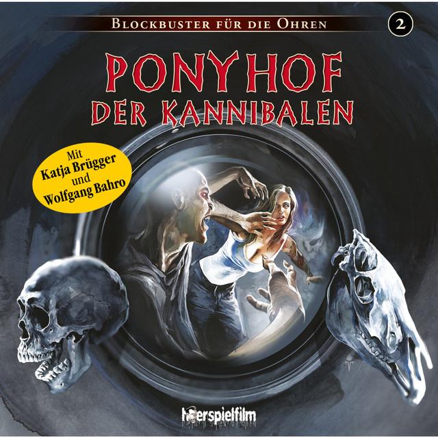 Folge 2: Ponyhof der Kannibalen Cover