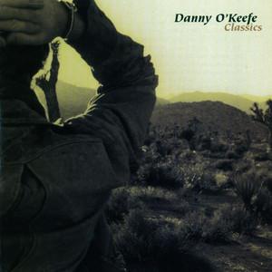 Danny O'Keefe Classics