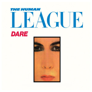 The Human League, Don't You Want Me på Spotify