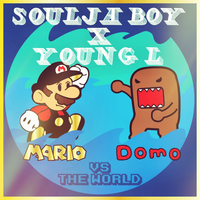 Mario and Domo vs. the World