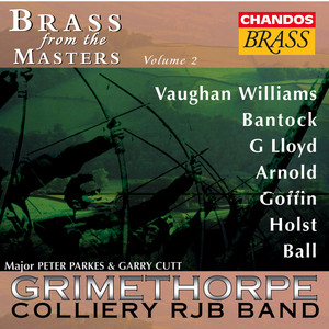 Grimethorpe Colliery Band: Brass From the Masters, Vol. 2