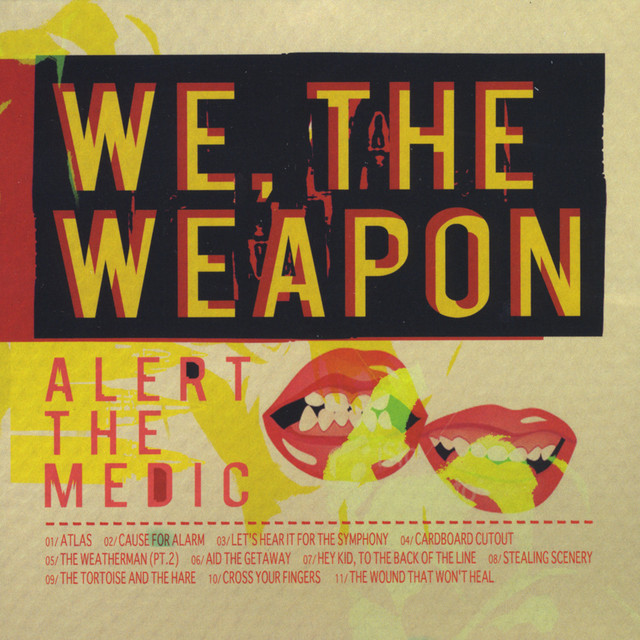 We, the weapon