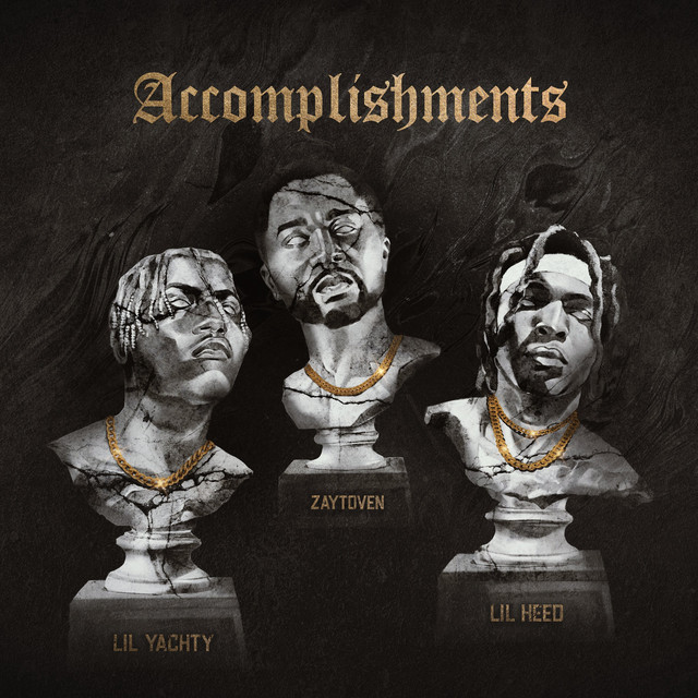 Lil Yachty & Lil Keed & Zaytoven - Accomplishments cover