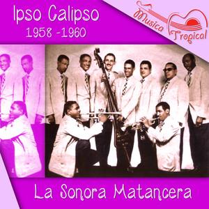 Ipso Calipso (1958 -1960)