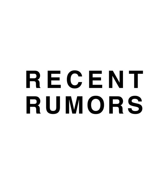 Recent Rumors