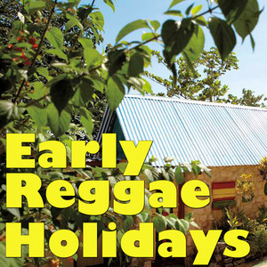 Early Reggae Holidays, Vol.2 Albumcover