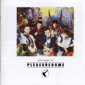 Welcome To The Pleasuredome