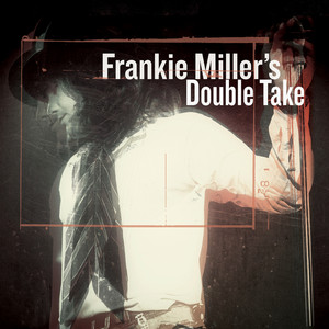 Frankie Miller's Double Take album