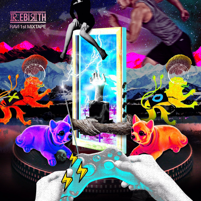 Ravi 1st MIXTAPE [R.ebirth 2016]