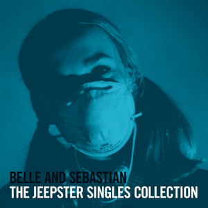 The Jeepster Singles Collection - Belle And Sebastian
