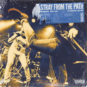 Stray From The Path – Smash 'em Up Live In Europe 2019 (2019) Download