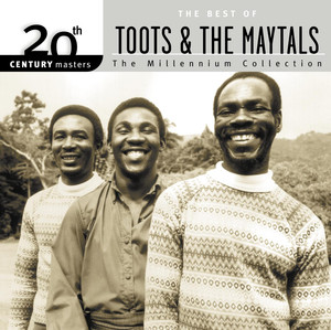 20th Century Masters: The Millennium Collection: The Best of Toots & The Maytals album