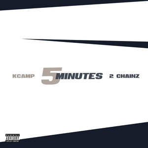 K Camp, 2 Chainz 5 Minutes cover