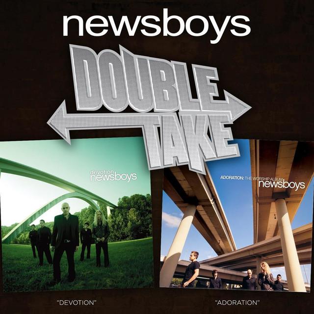 Double Take - Newsboys