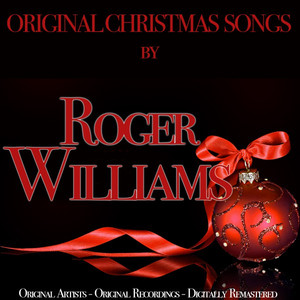 Original Christmas Songs (Original Artist, Original Recordings, Digitally Remastered)