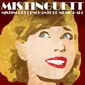 Mistinguett enchante le Music-Hall album