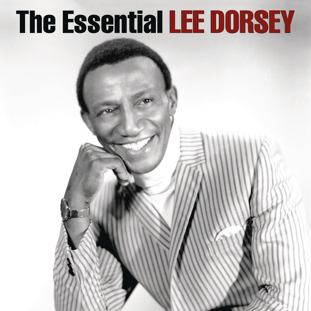 The Essential Lee Dorsey