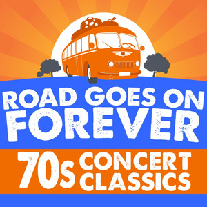 Road Goes On Forever: '70s Concert Classics - Blue Oyster Cult