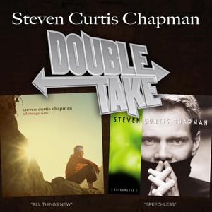 Double Take - Steven Curtis Chapman album
