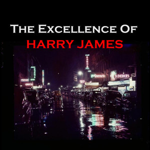 The Excellence of Harry James album