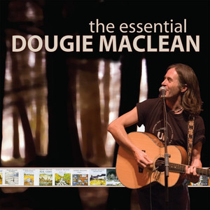 The Essential Dougie MacLean - Dougie Maclean