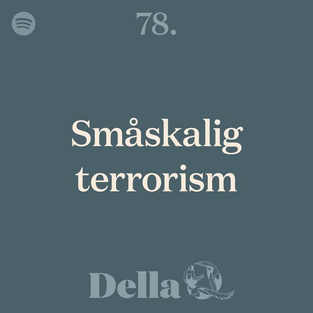 78. Småskalig terrorism
