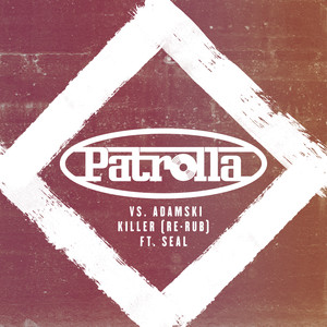 Killer (Patrolla Vs. Adamski) [Re-Rub]