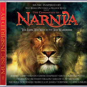 Songs Inspired By The Lion The Witch and The Wardrobe - Steven Curtis Chapman
