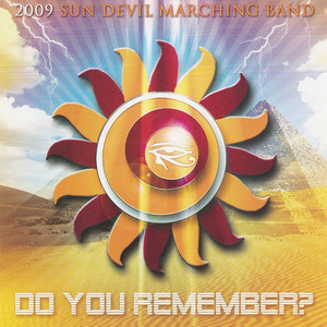 Arizona State University Marching Band - Do You Remember 2009 - Journey
