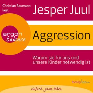 Aggression (Gekürzte Fassung) Audiobook