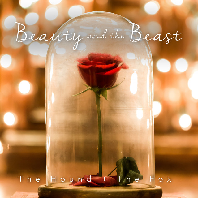 Beauty And The Beast From Beauty And The Beast By The Hound