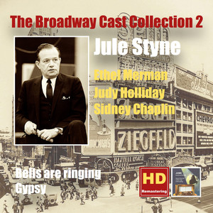 The Broadway Cast Collection, Vol. 2: Jule Styne – Bells Are Ringing & Gypsy album