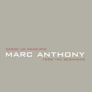 Desde Un Principio / From The Beginning - Marc Anthony