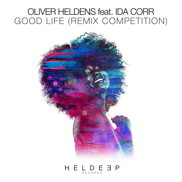 Good Life (feat. Ida Corr) [Remix Competition]