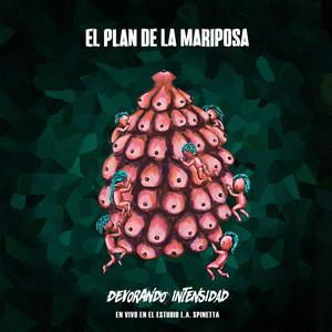 Devorando Intensidad en el Spinetta  - El Plan De La Mariposa
