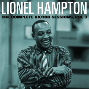 The Complete Victor Lionel Hampton Sessions, Vol. 3