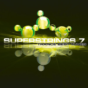 Superstrings 7 - Trance Best Tunes album