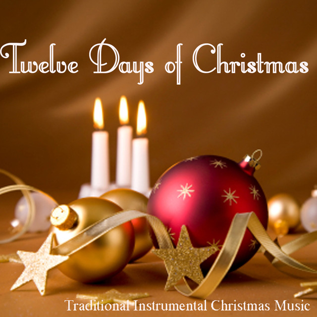 Instrumental Christmas Music.Twelve Days Of Christmas Traditional Instrumental