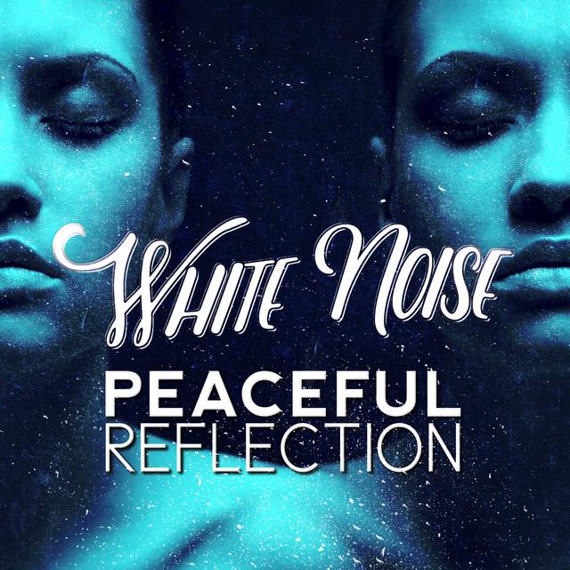 White Noise: Peaceful Reflection Albumcover