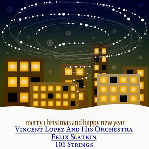 Merry Christmas and Happy New Year - The Christmas Songs