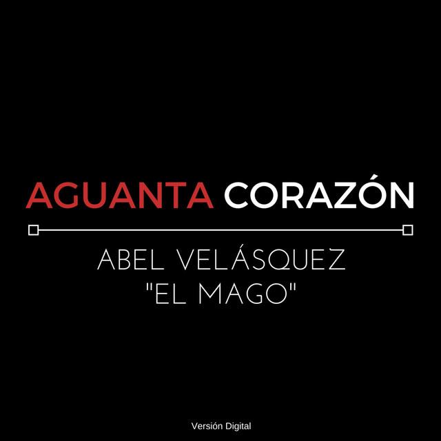 "Abel Velásquez ""El Mago"""