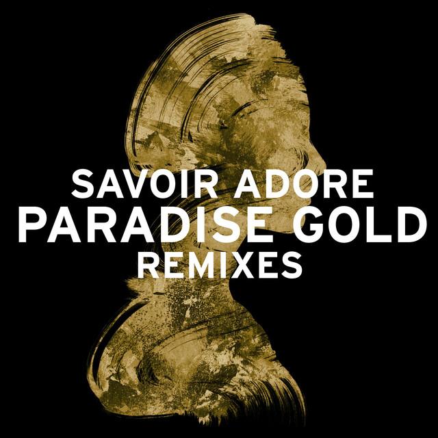 Paradise Gold Remixes