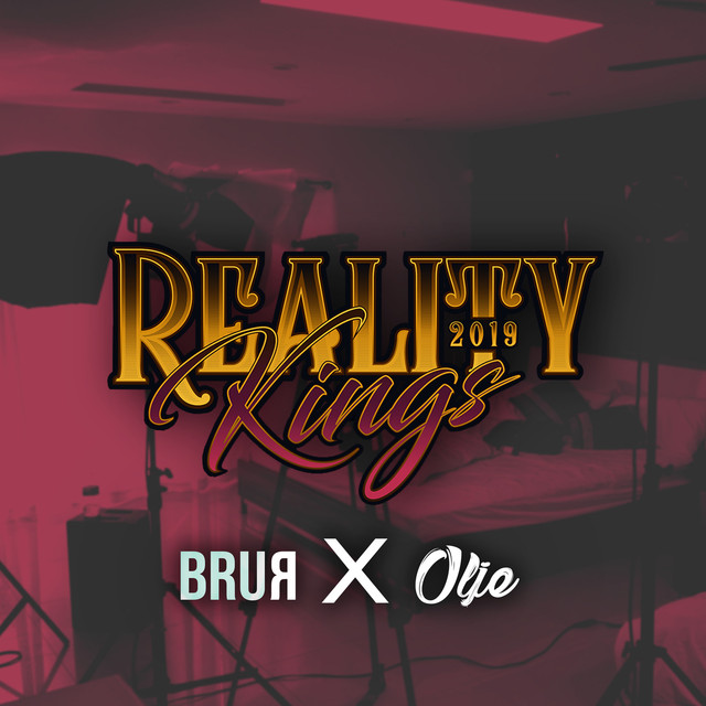 Reality Kings 2019, a song by ...