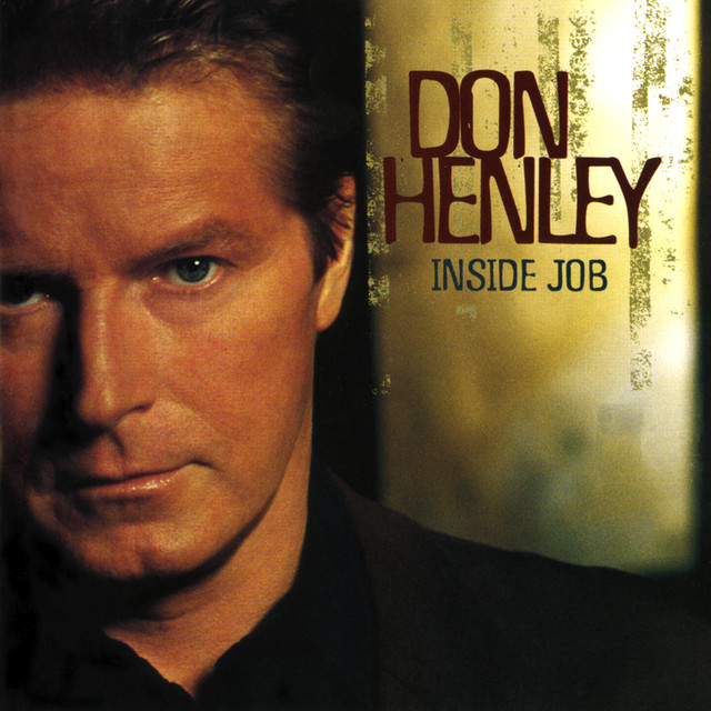 Don Henley Inside Job album cover
